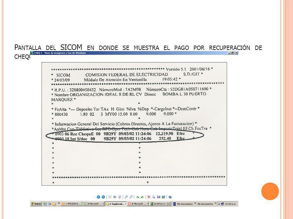 Pantalla del SICOM en donde se muestra el pago por recuperación de cheque devuelto.