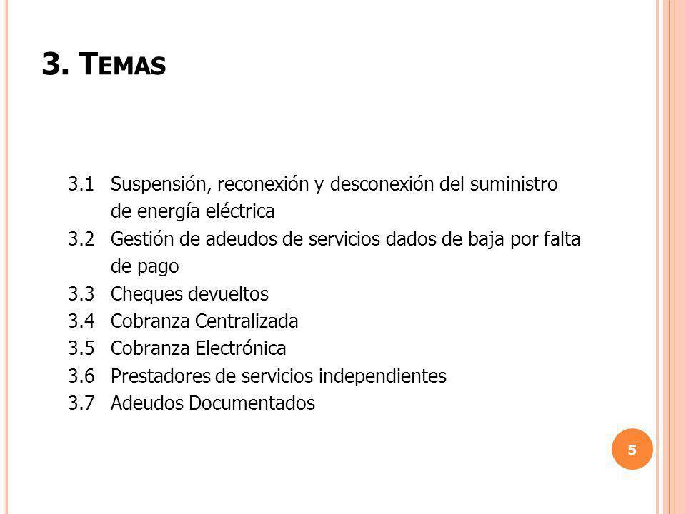 3. Temas 3.1 Suspensión, reconexión y desconexión del suministro