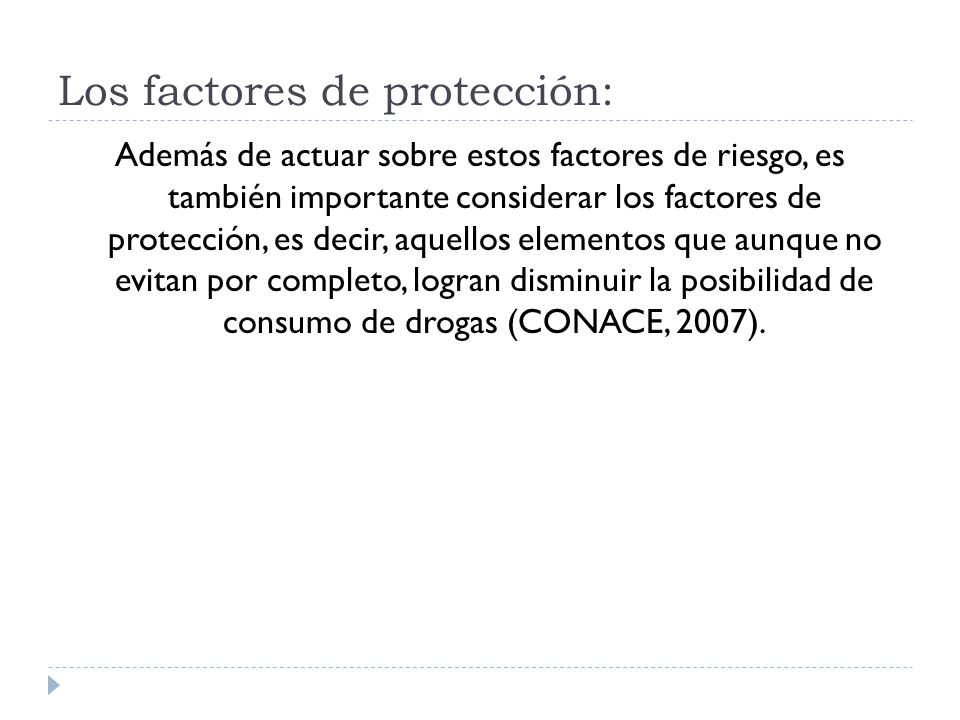 Los factores de protección: