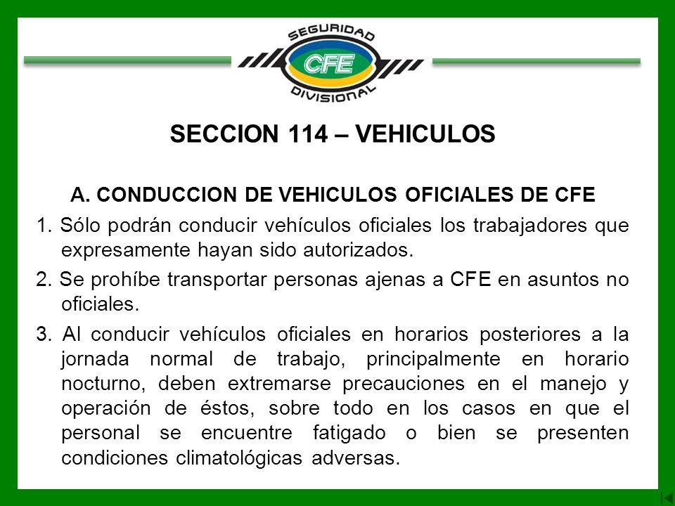 A. CONDUCCION DE VEHICULOS OFICIALES DE CFE
