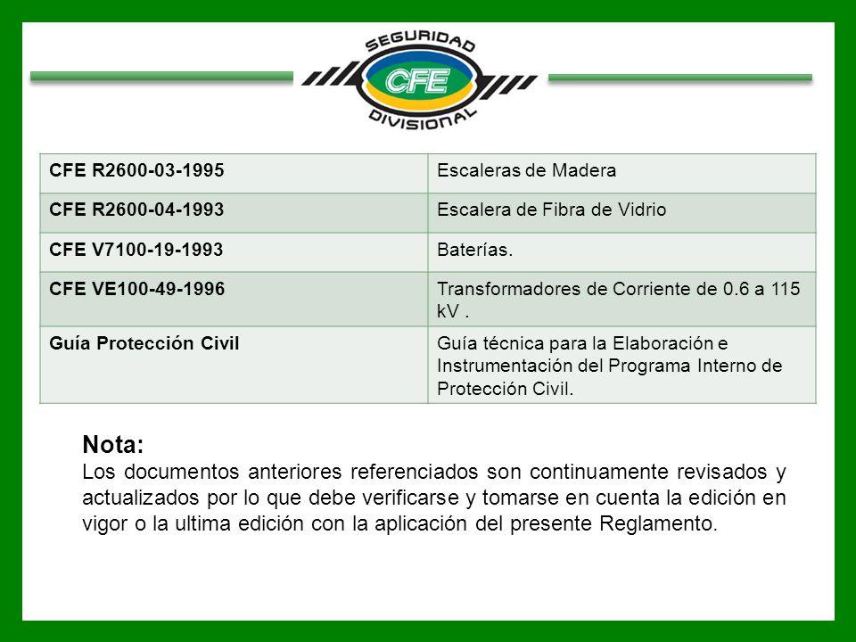 CFE R2600-03-1995 Escaleras de Madera. CFE R2600-04-1993. Escalera de Fibra de Vidrio. CFE V7100-19-1993.