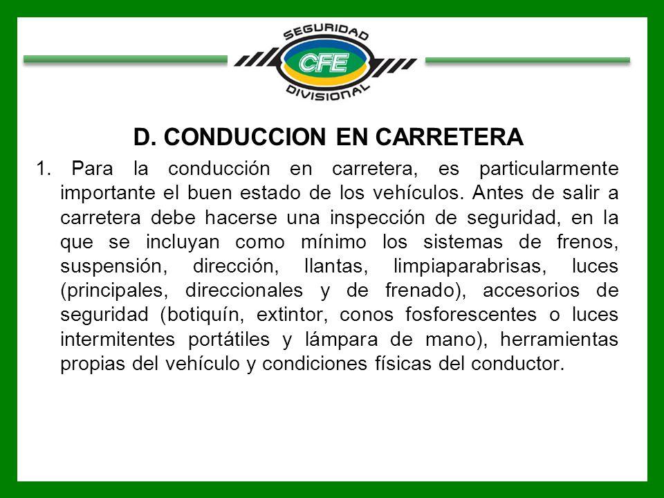 D. CONDUCCION EN CARRETERA