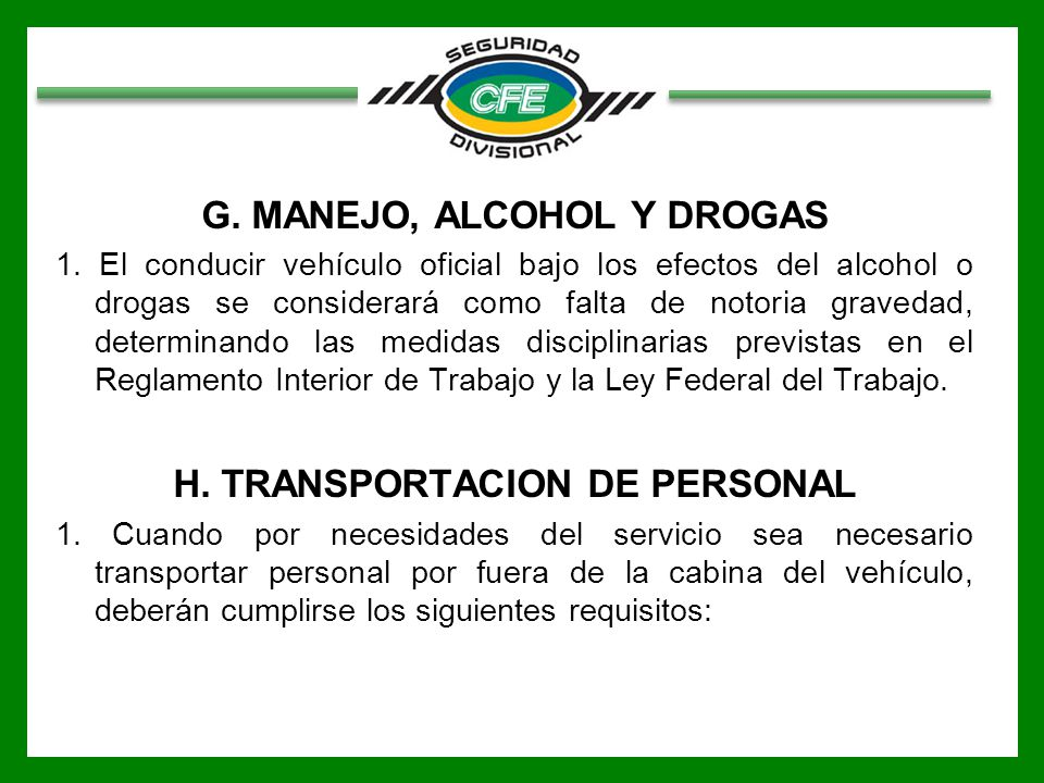G. MANEJO, ALCOHOL Y DROGAS H. TRANSPORTACION DE PERSONAL