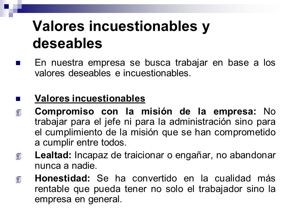 Valores incuestionables y deseables