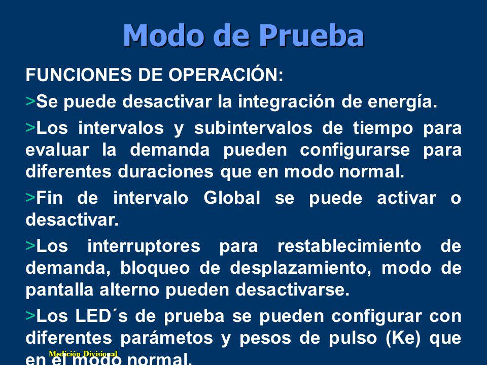 Modo de Prueba FUNCIONES DE OPERACIÓN: