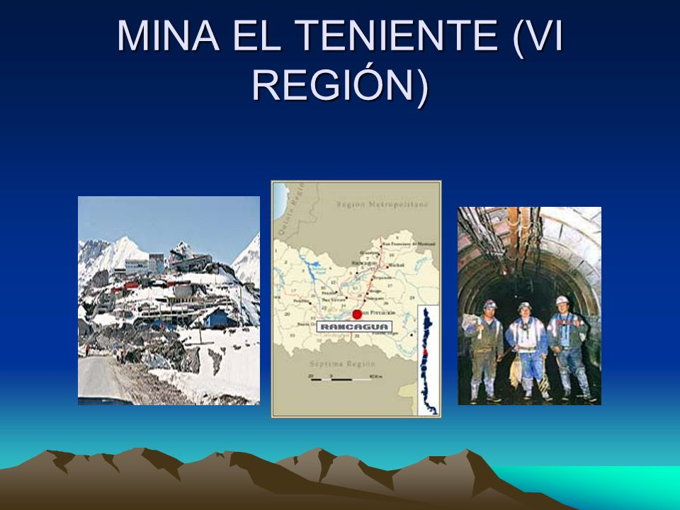 MINA EL TENIENTE (VI REGIÓN)