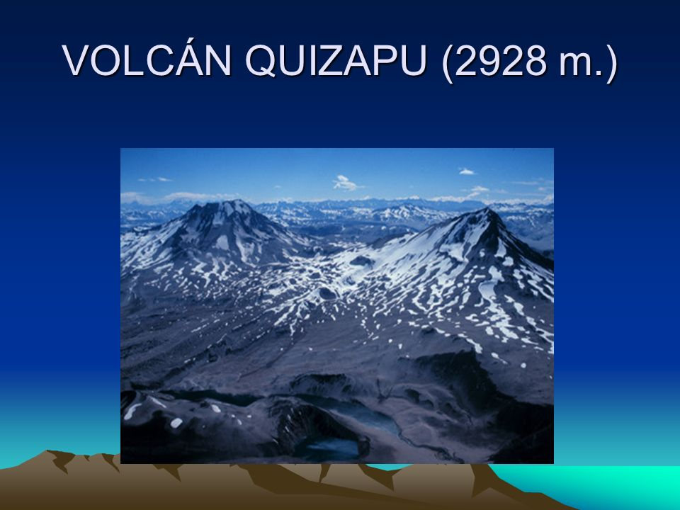 VOLCÁN QUIZAPU (2928 m.)