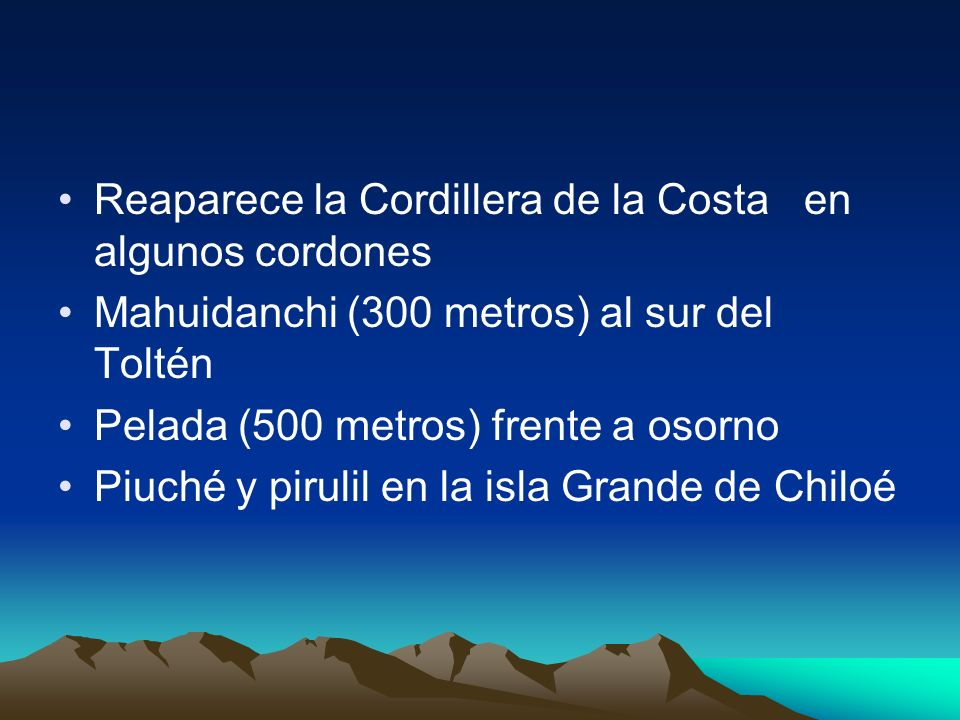 Reaparece la Cordillera de la Costa en algunos cordones