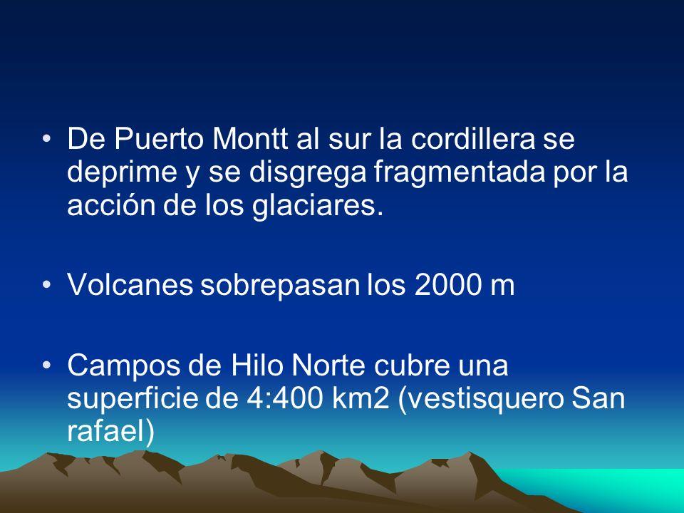 De Puerto Montt al sur la cordillera se deprime y se disgrega fragmentada por la acción de los glaciares.
