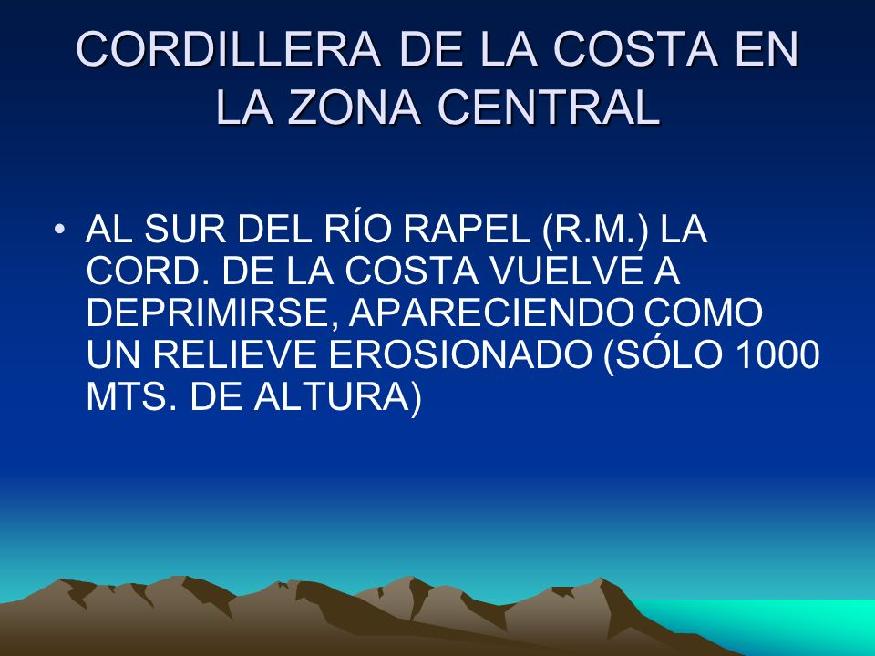 CORDILLERA DE LA COSTA EN LA ZONA CENTRAL