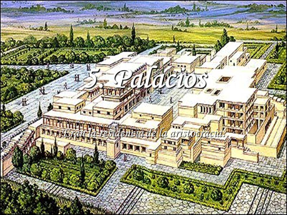 Eran la residencia de la aristocracia.