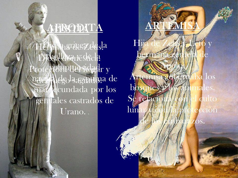 ARTEMISA AFRODITA HESTIA