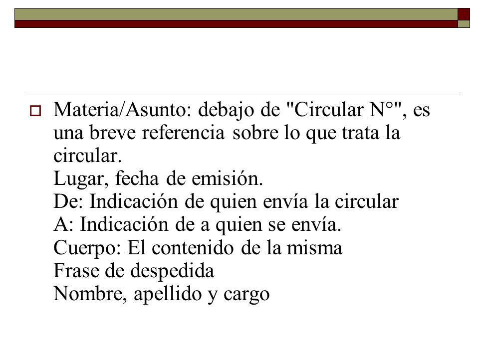 Materia/Asunto: debajo de Circular N° , es una breve referencia sobre lo que trata la circular.