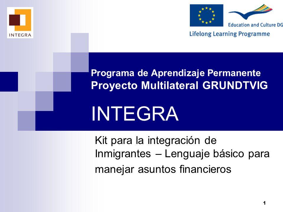 Programa de Aprendizaje Permanente Proyecto Multilateral GRUNDTVIG INTEGRA