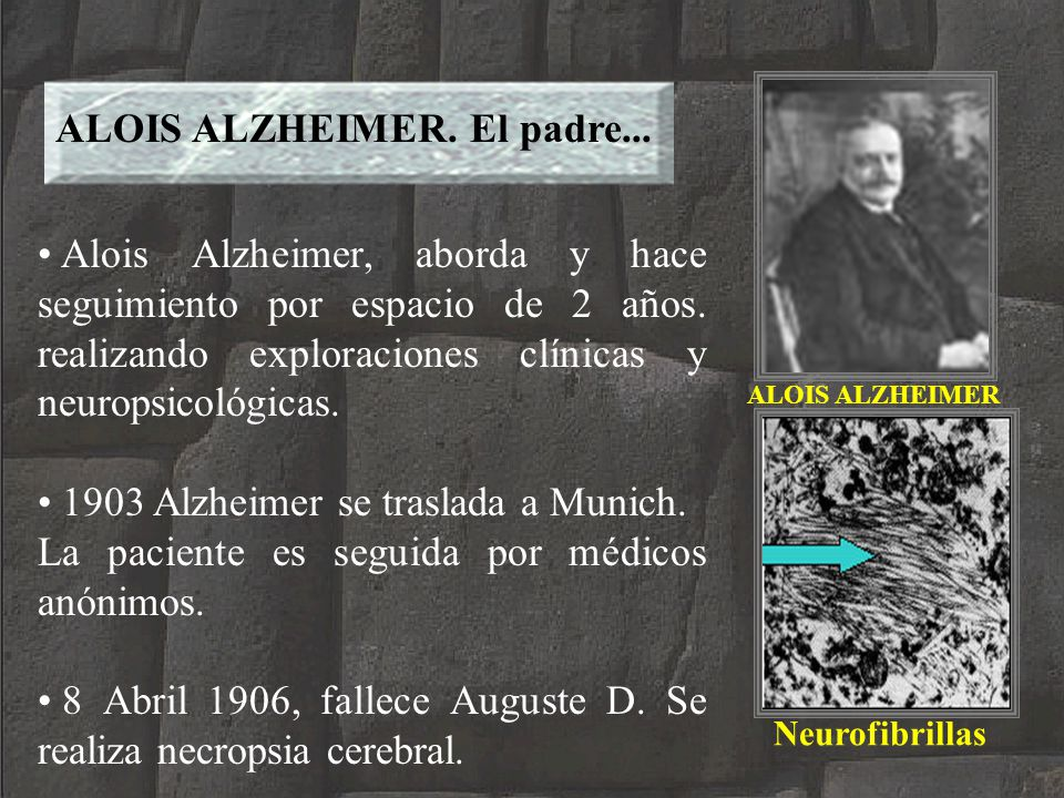 ALOIS ALZHEIMER. El padre...