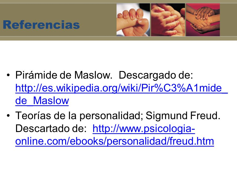 Referencias Pirámide de Maslow. Descargado de: http://es.wikipedia.org/wiki/Pir%C3%A1mide_de_Maslow.