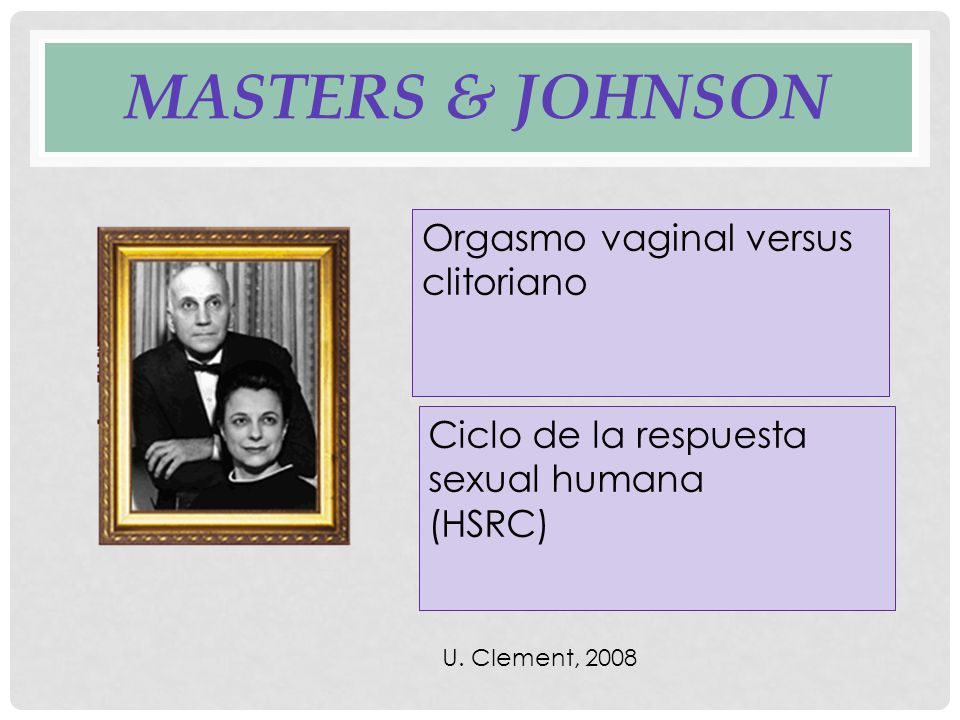 Masters & Johnson Orgasmo vaginal versus clitoriano