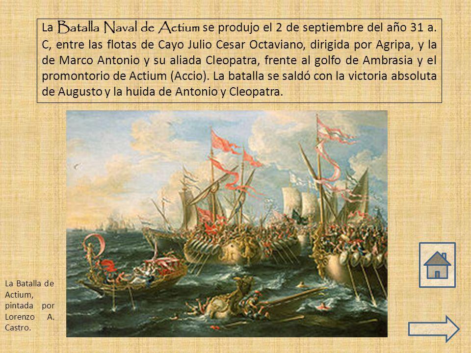 La Batalla Naval de Actium se produjo el 2 de septiembre del año 31 a
