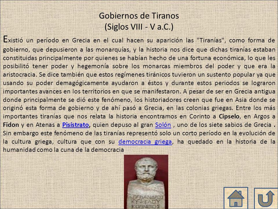 Gobiernos de Tiranos (Siglos VIII - V a.C.)