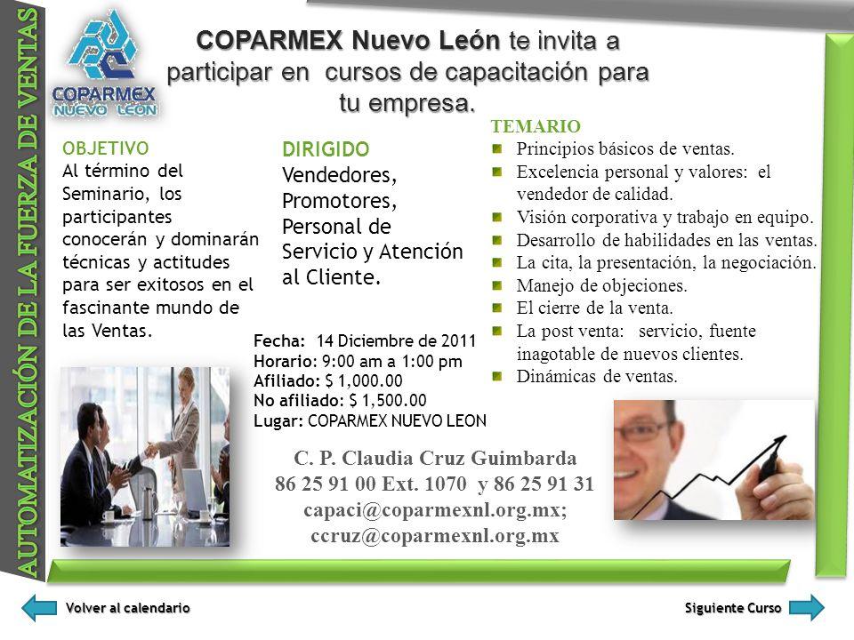 C. P. Claudia Cruz Guimbarda capaci@coparmexnl.org.mx;