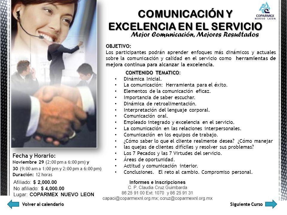 EXCELENCIA EN EL SERVICIO Informes e Inscripciones