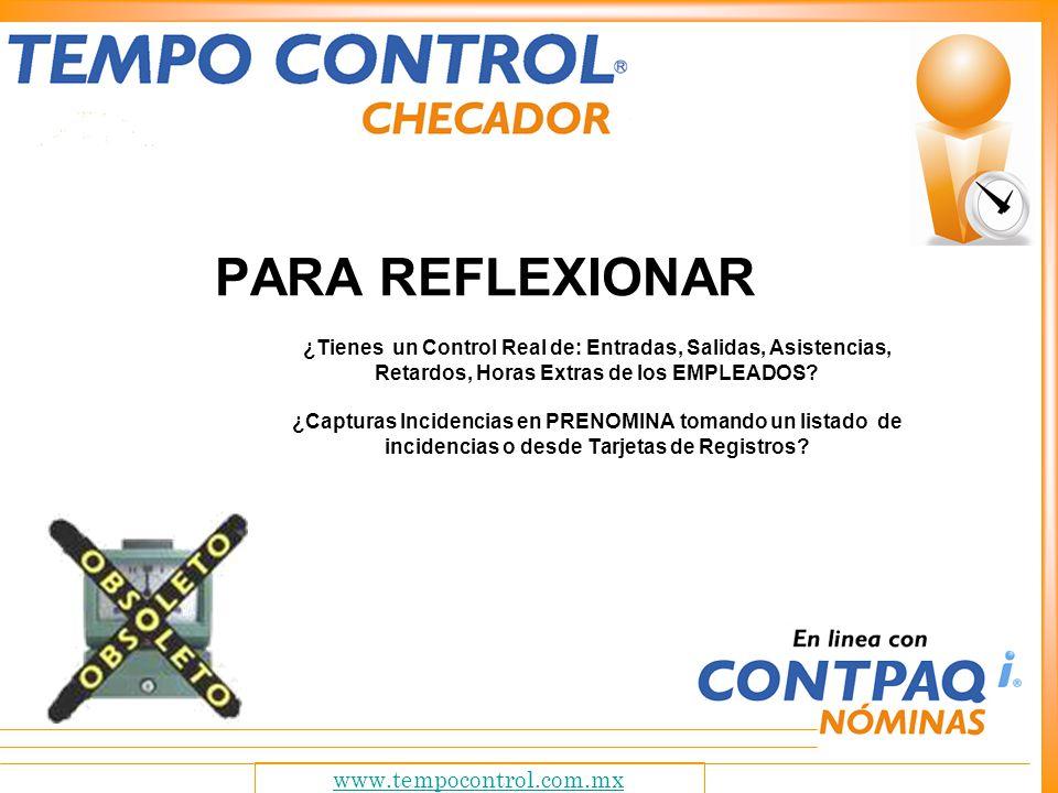 PARA REFLEXIONAR www.tempocontrol.com.mx