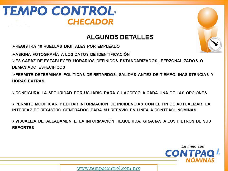 ALGUNOS DETALLES www.tempocontrol.com.mx