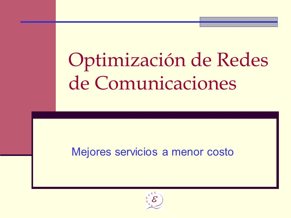 Optimización de Redes de Comunicaciones