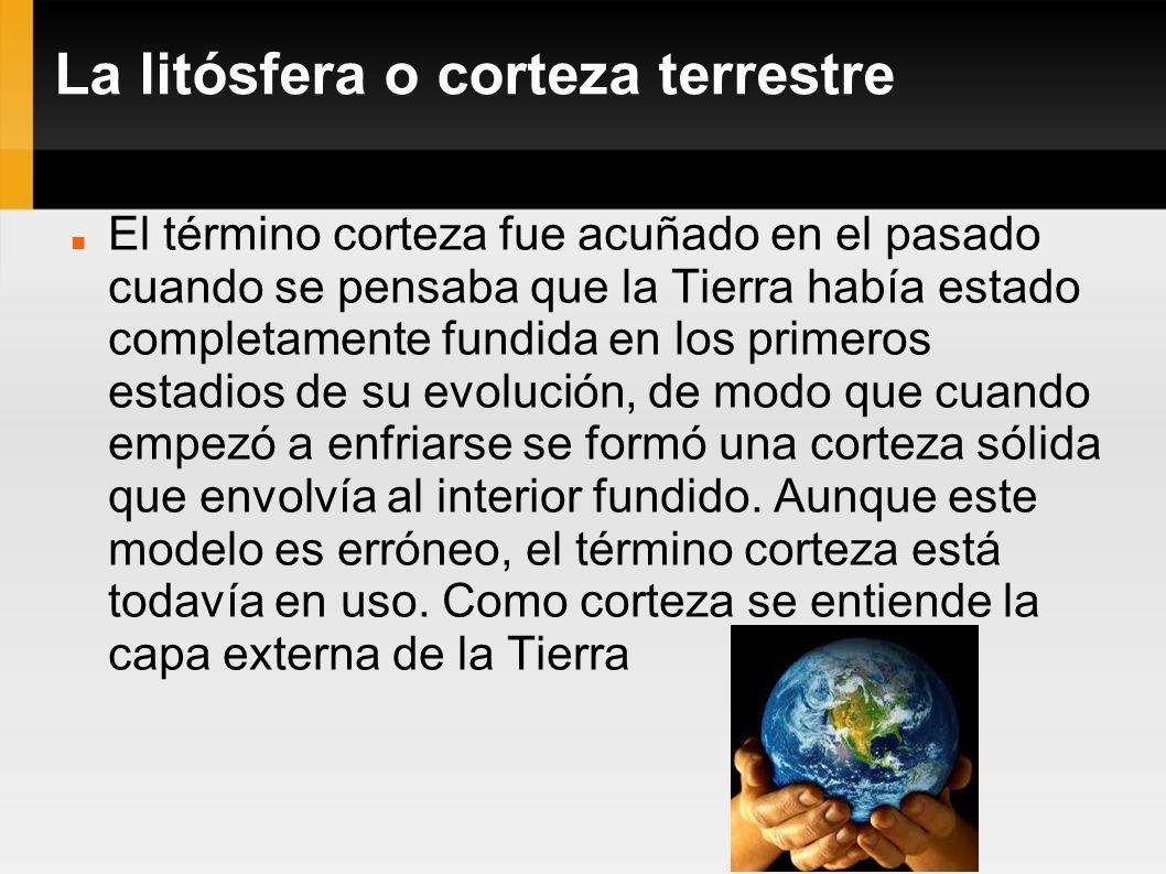 La litósfera o corteza terrestre