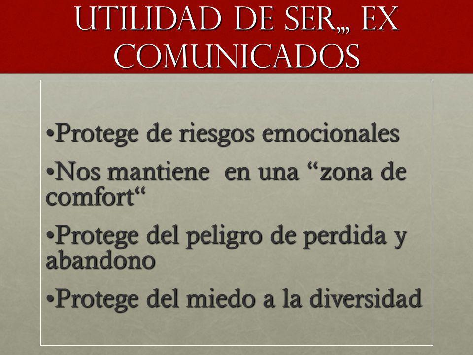 UTILIdad de ser,,, ex comuNICADOS