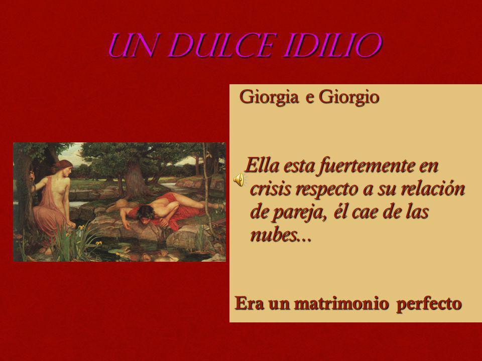 UN DULCE IDILIO Giorgia e Giorgio