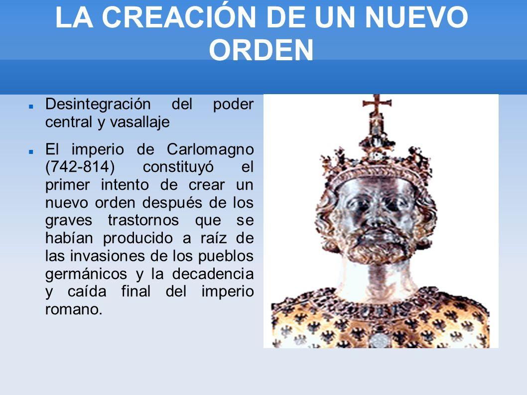 LA CREACIÓN DE UN NUEVO ORDEN