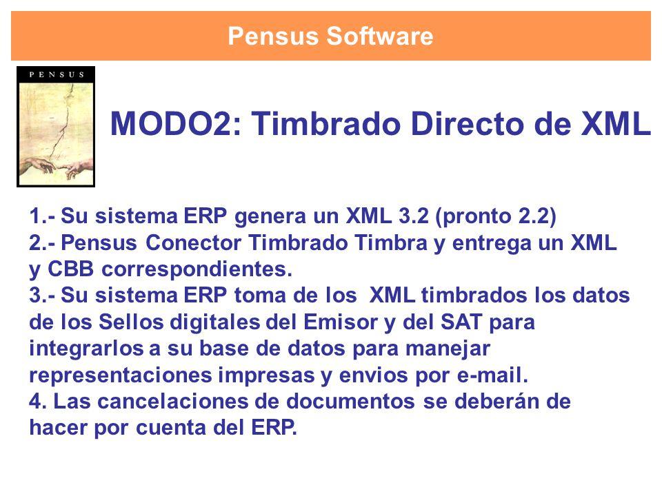 MODO2: Timbrado Directo de XML
