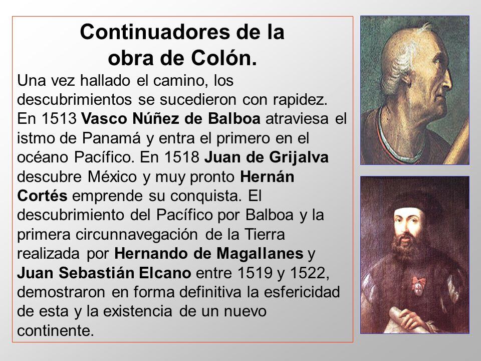 Continuadores de la obra de Colón.