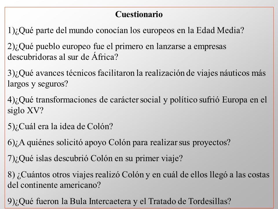 Cuestionario 1)¿Qué parte del mundo conocían los europeos en la Edad Media