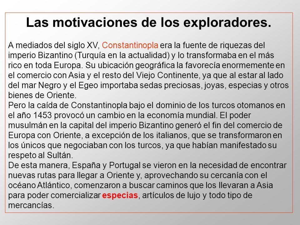 Las motivaciones de los exploradores.
