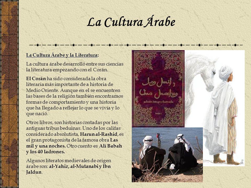 La Cultura Árabe La Cultura Árabe y la Literatura: