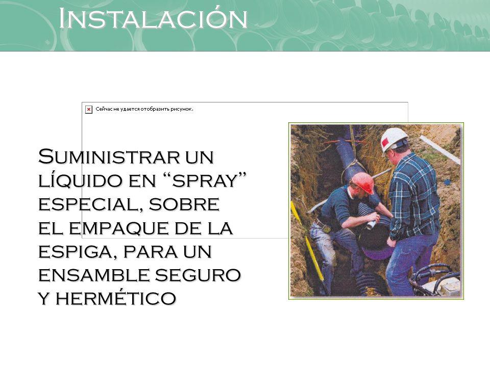 Instalación Suministrar un líquido en spray especial, sobre el empaque de la espiga, para un ensamble seguro y hermético.