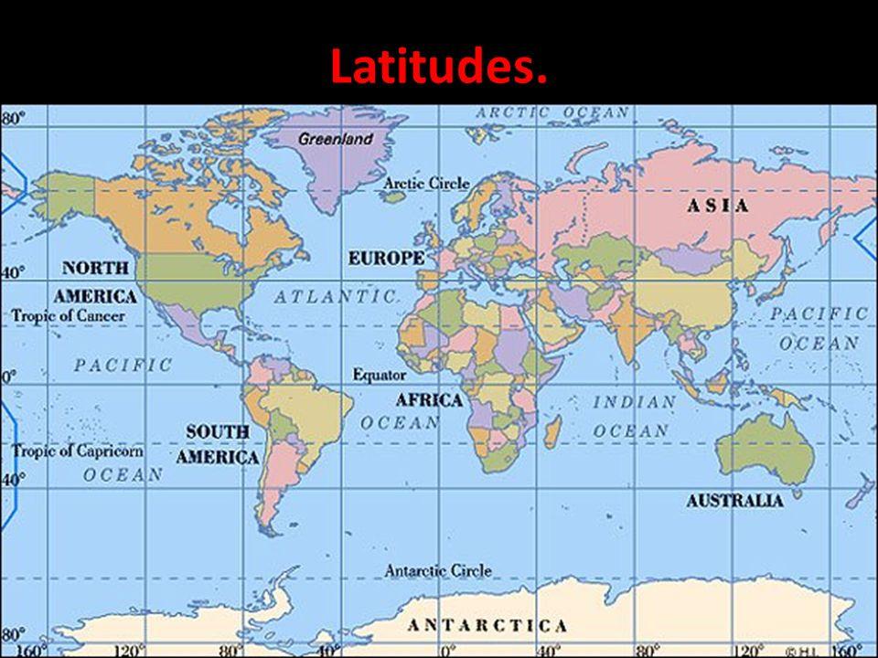 Latitudes.