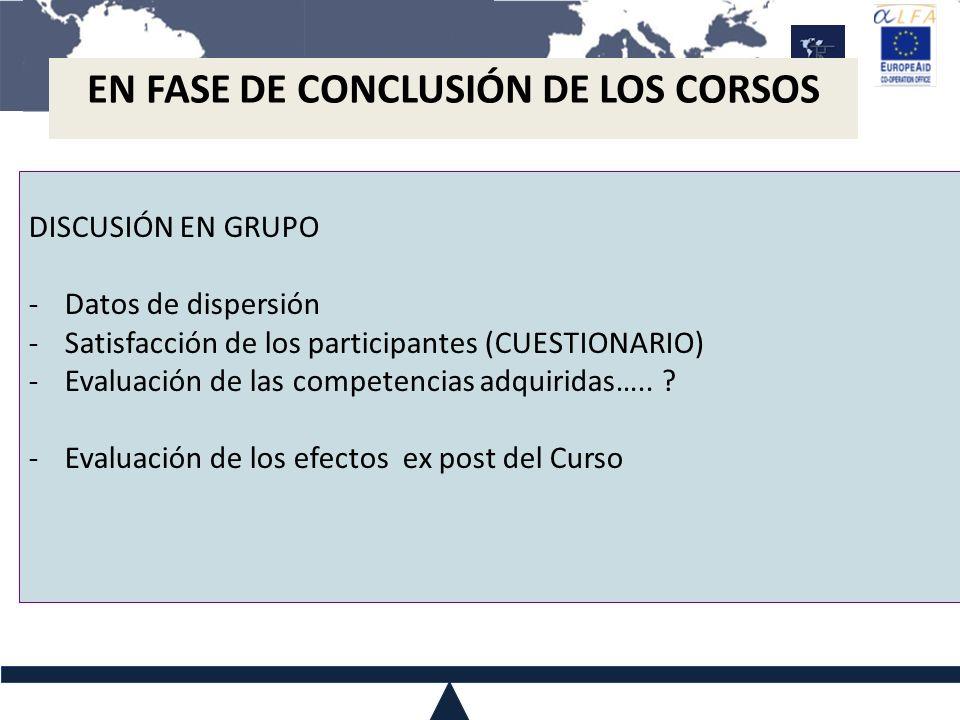 EN FASE DE CONCLUSIÓN DE LOS CORSOS