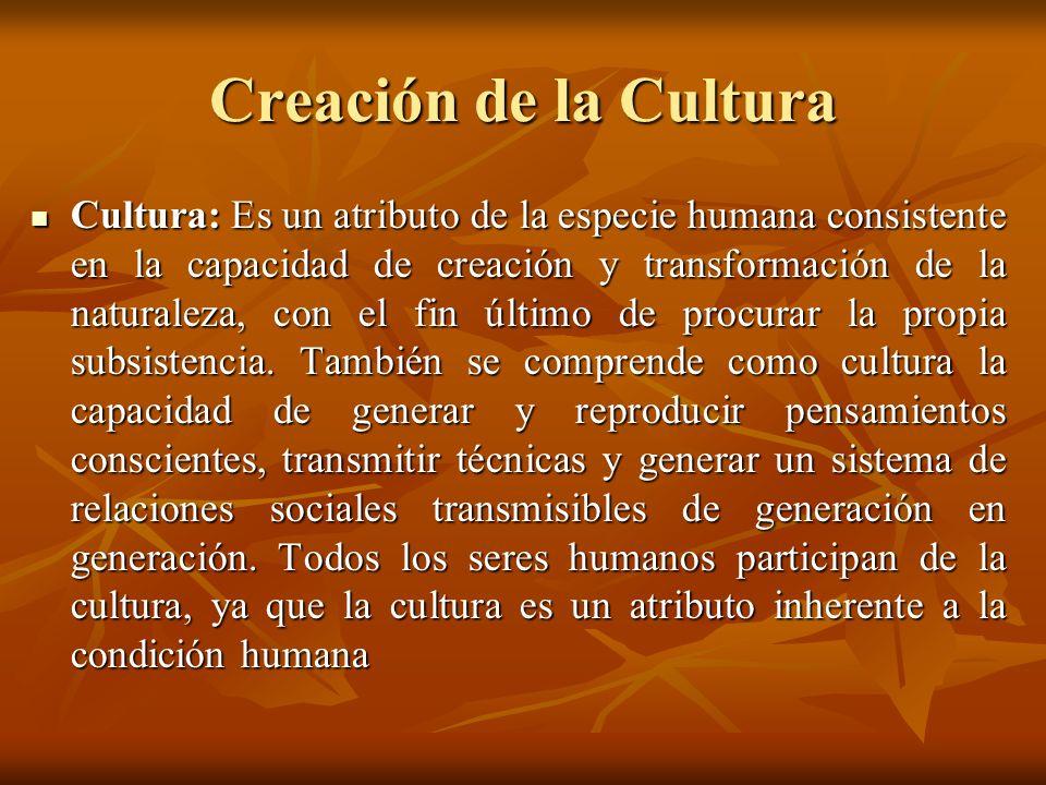 Creación de la Cultura