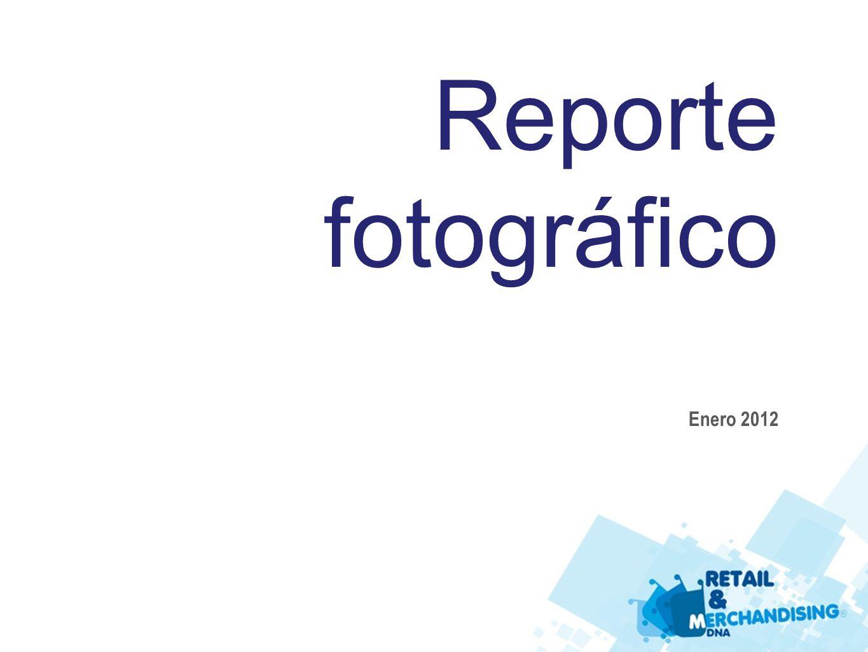Reporte fotográfico Enero 2012