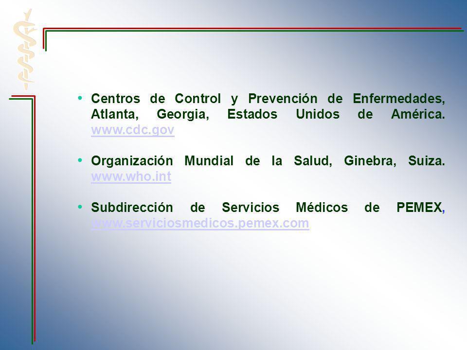 Centros de Control y Prevención de Enfermedades, Atlanta, Georgia, Estados Unidos de América. www.cdc.gov