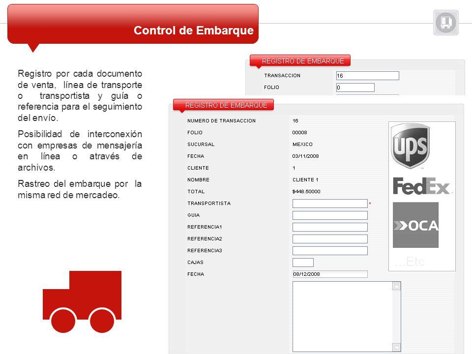 Control de Embarque Registro por cada documento de venta, línea de transporte o transportista y guía o referencia para el seguimiento del envío.