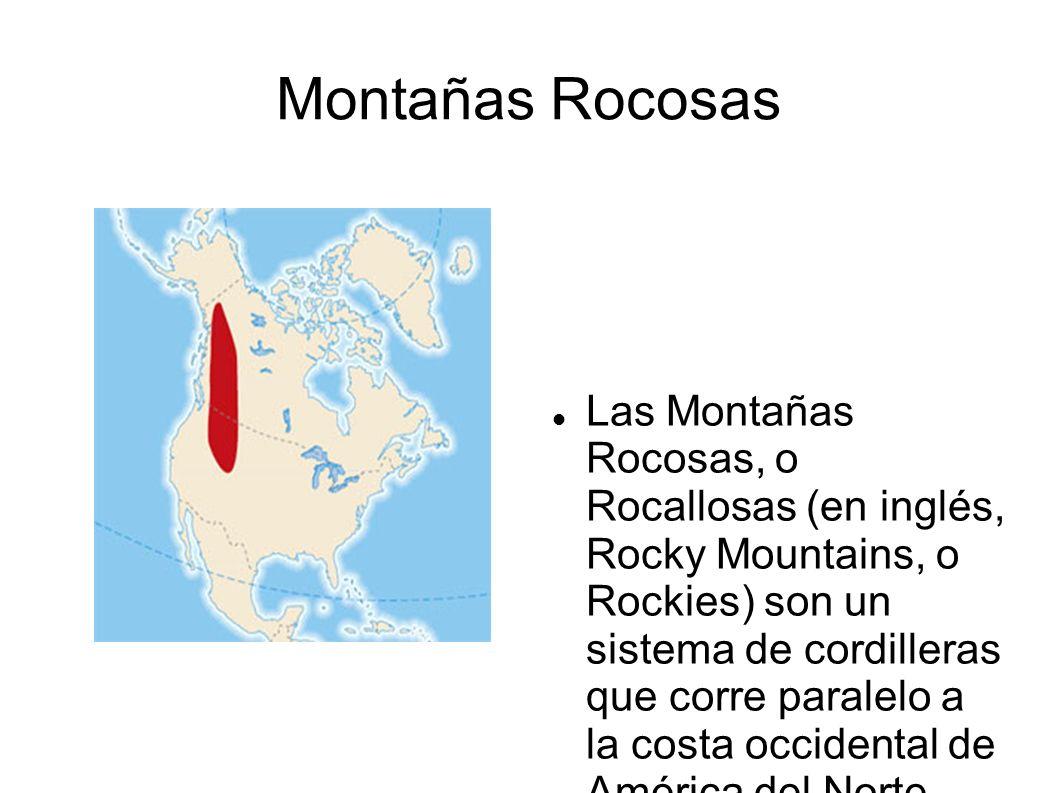 Montanas Rocosas Las Montanas Rocosas O Rocallosas En Ingles