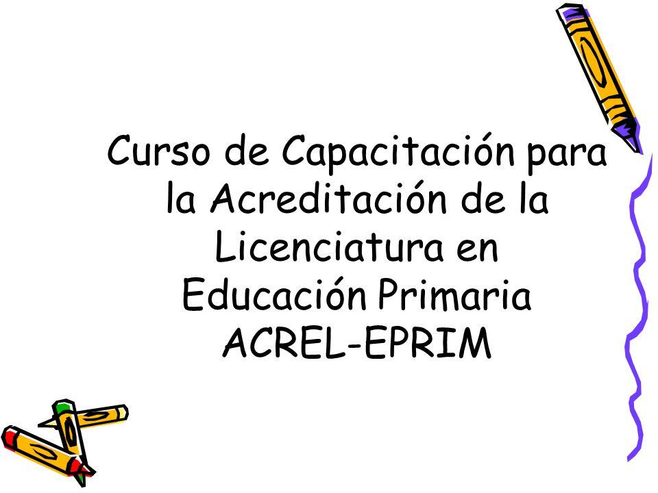Curso de Capacitación para la Acreditación de la Licenciatura en Educación Primaria ACREL-EPRIM