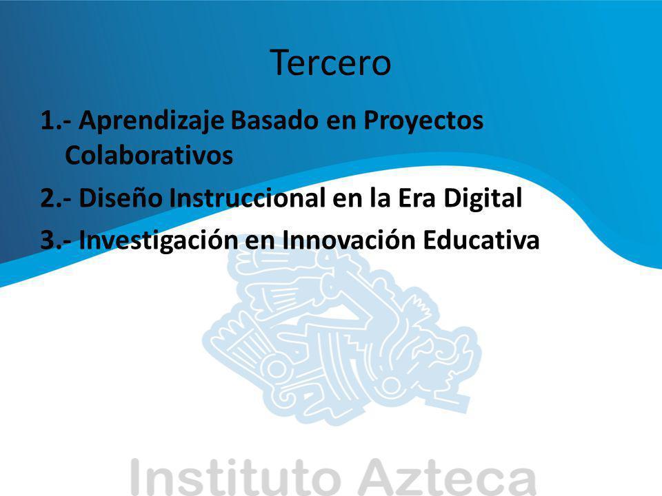 Tercero 1.- Aprendizaje Basado en Proyectos Colaborativos