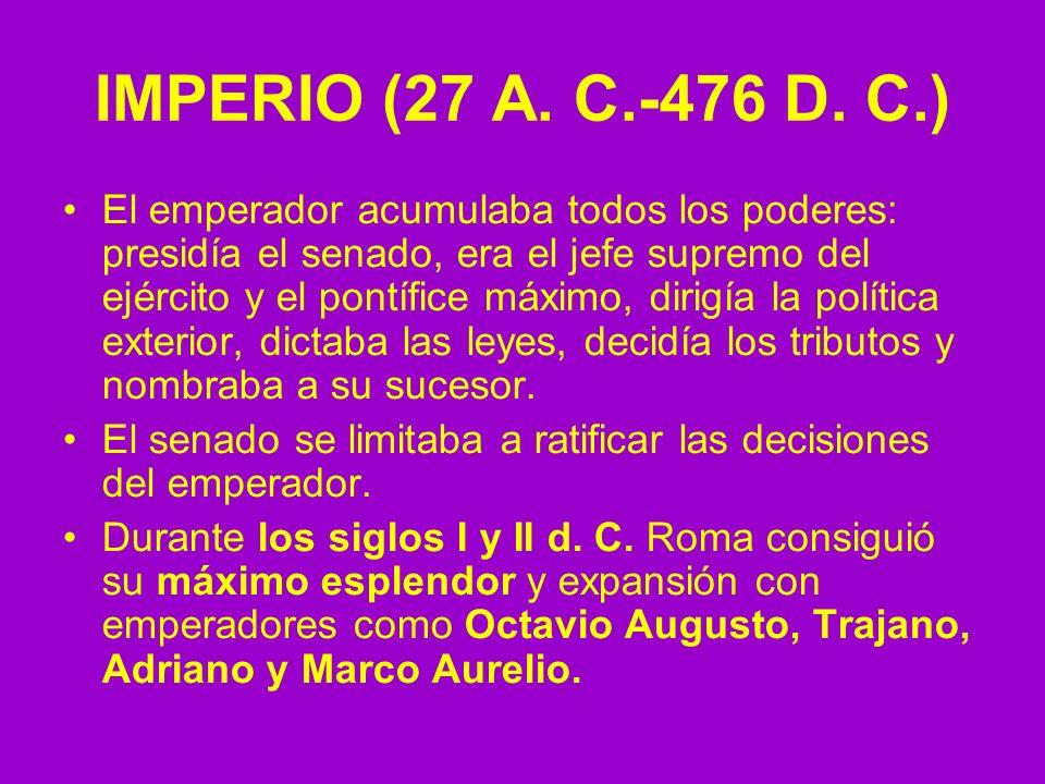 IMPERIO (27 A. C.-476 D. C.)