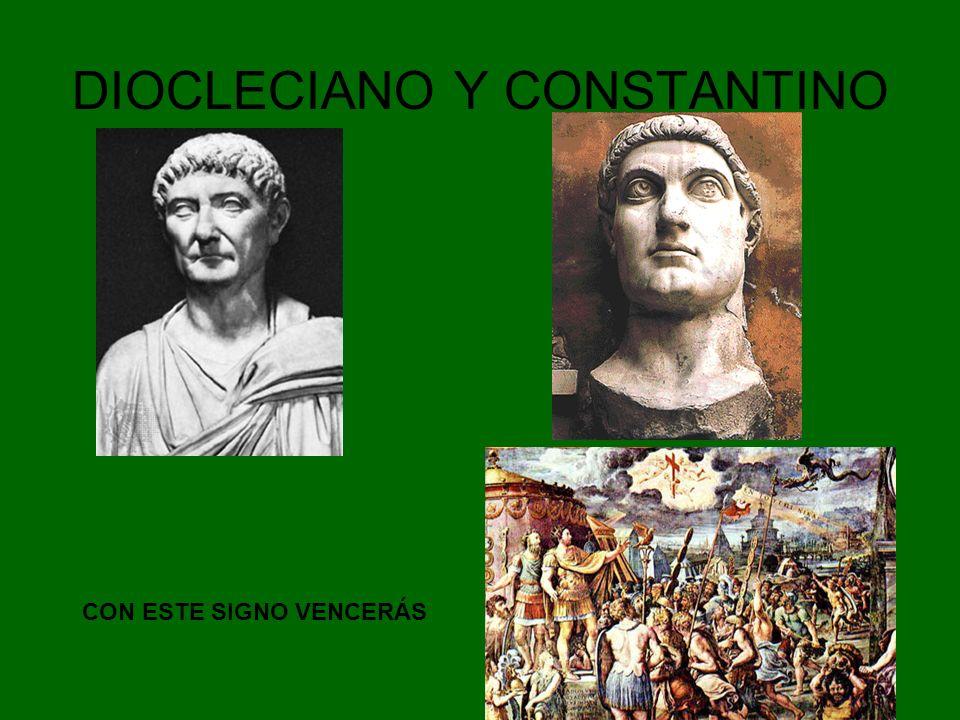 DIOCLECIANO Y CONSTANTINO