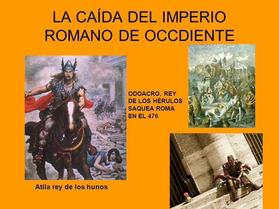 LA CAÍDA DEL IMPERIO ROMANO DE OCCDIENTE